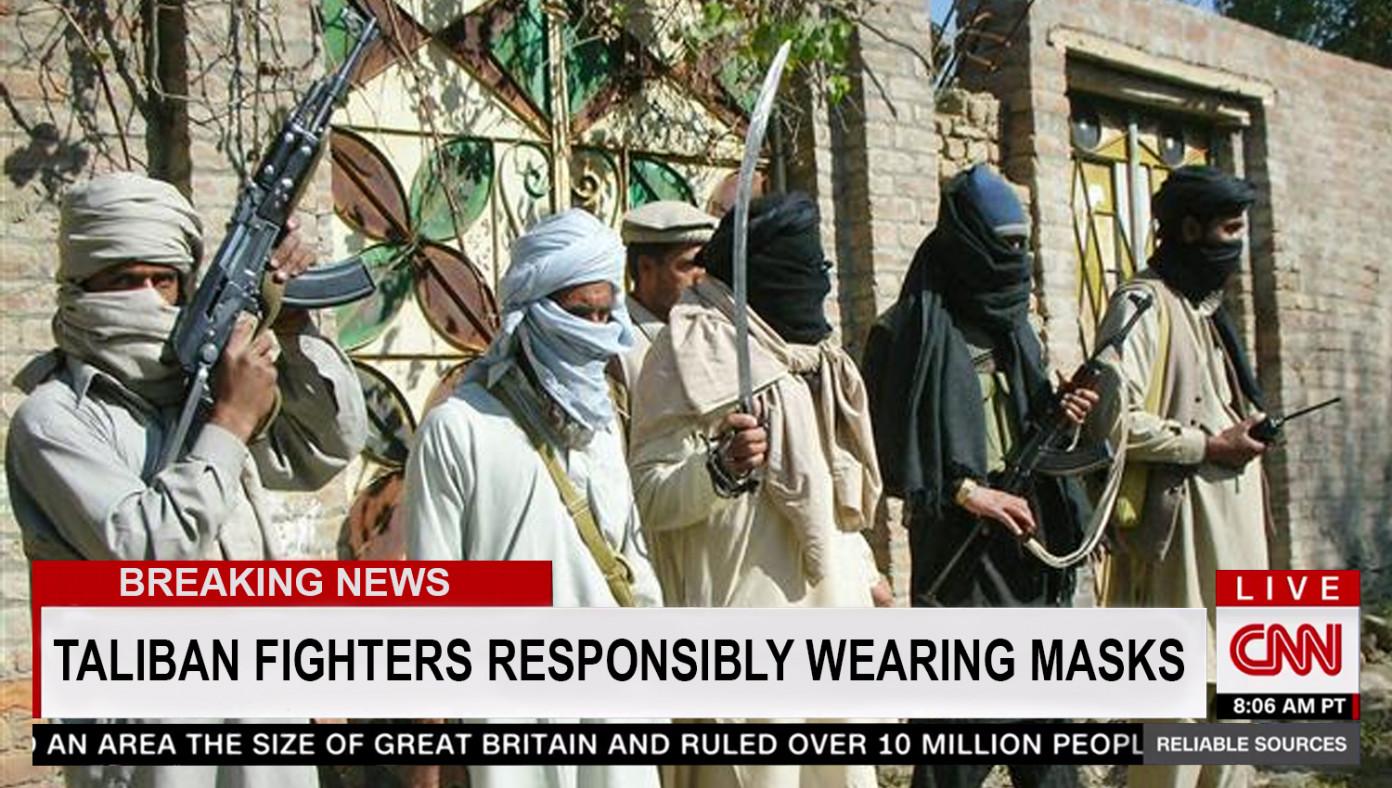 CNN Praises Taliban For Wearing Masks During Attack